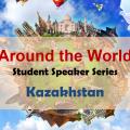 Around the World Kazakhstan